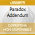 PARADOX ADDENDUM