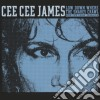 Cee Cee James - Low Down Where Snakes...