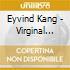 Eyvind Kang - Virginal Coordinates