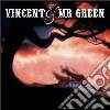 Vincent And Mr Green - Vincent And Mr. Green