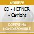 CD - HEFNER - Catfight