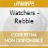 CD - WATCHERS - RABBLE EP