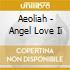 Aeoliah - Angel Love Ii