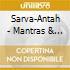 Sarva-Antah - Mantras & Rituals