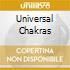 UNIVERSAL CHAKRAS