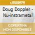 Doug Doppler - Nu-instrametal