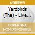 Yardbirds - Live At B.B. King Blues Club