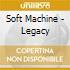 Soft Machine - Legacy