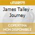 James Talley - Journey