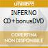 INFERNO CD+bonusDVD
