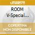 ROOM V-Special Edition 2CD