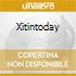 XITINTODAY