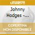 Johnny Hodges - Passion Flower 1940 - 1946