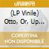 (LP VINILE) OTTO; OR, UP WITH DEAD PEOPLE