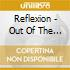 Reflexion - Out Of The Dark