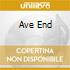 AVE END
