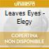 Leaves Eyes - Elegy