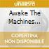 AWAKE THE MACHINES VOL.5