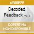 Decoded Feedback - Combustion