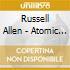 Allen Russell'S - Atomic Soul