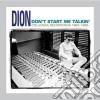 Dion - Don't Start Me Talking