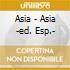 Asia - Asia -ed. Esp.-