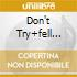 DON'T TRY+FELL EUPHORIA