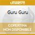 GURU GURU
