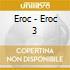 Eroc - Eroc 3