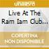 LIVE AT THE RAM IAM CLUB VOL.2