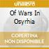 OF WARS IN OSYRHIA