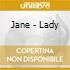 Jane - Lady