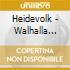 Heidevolk - Walhalla Wacht