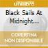 BLACK SAILS AT MIDNIGHT CD+DVD