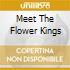 MEET THE FLOWER KINGS