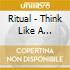 Ritual - Think Like A Mountain