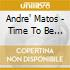 Andre' Matos - Time To Be Free