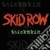Skid Row - Thickskin
