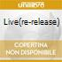 LIVE(RE-RELEASE)