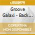 Groove Galaxi - Back On Deck