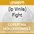(LP VINILE) FIGHT