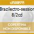 BRAZILECTRO-SESSION 8/2CD