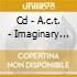 CD - A.C.T. - IMAGINARY FRIENDS