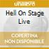 HELL ON STAGE LIVE