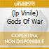(LP VINILE) GODS OF WAR
