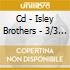 CD - ISLEY BROTHERS       - 3/3 & GO FOR YOUR GUNS