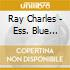 Ray Charles - Ess. Blue Archive: The Soul Of A Man
