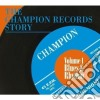 CHAMPION RECORDS STORY, THE