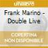 Frank Marino - Double Live