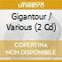 GIGANTOUR/2CDx1